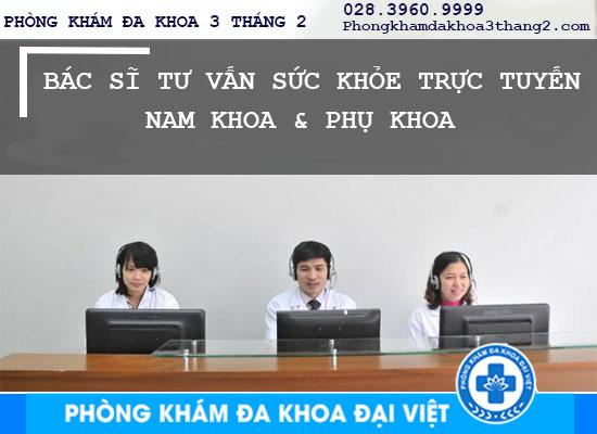 Tư vấn, giải đáp bệnh phụ khoa trực tuyến tại TPHCM - Phòng Khám Đa Khoa 3 Tháng 2
