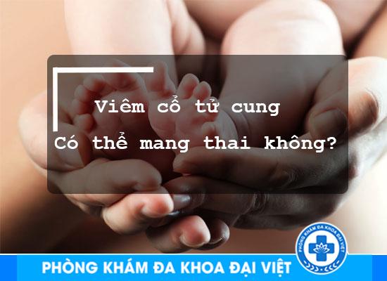 dang-bi-viem-co-tu-cung-co-the-mang-thai-duoc-khong-2252